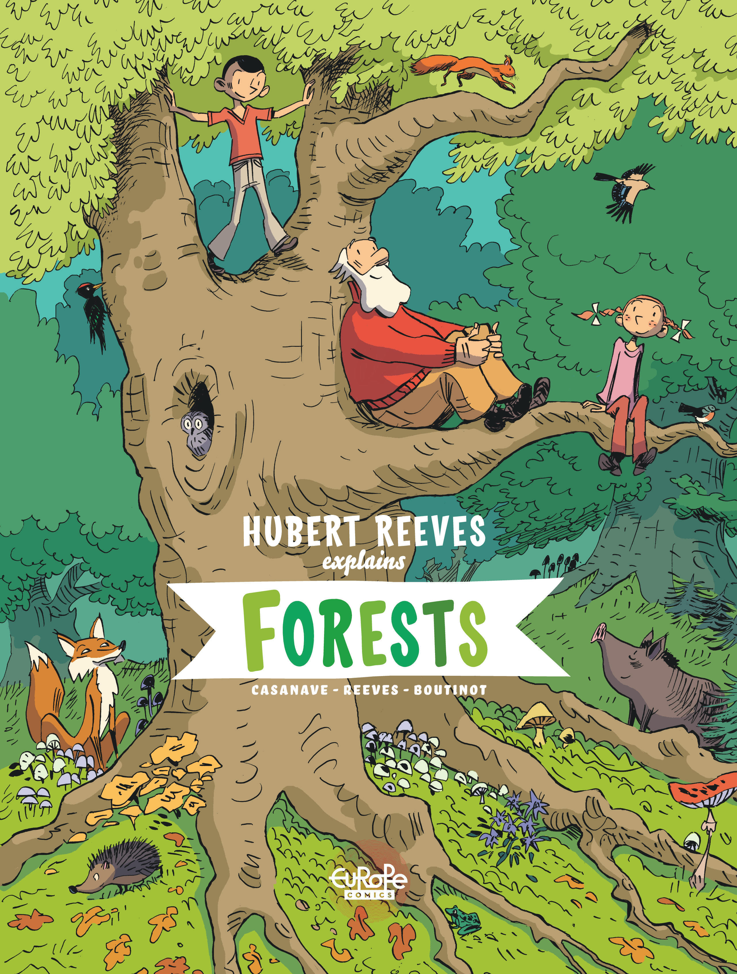 Vignette du livre Hubert Reeves Explains - Volume 2 - Forests - Nelly Boutinot, Hubert Reeves