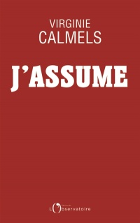 J'assume - Virginie Calmels