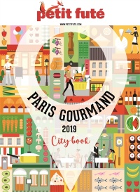 Vignette du livre Paris gourmand 2019 - Dominique Auzias, Jean-Paul Labourdette