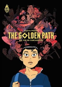 Vignette du livre The Golden Path T.1 : Ma vie de cascadeuse