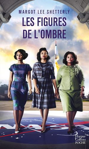Les figures de l'ombre - Margot Lee Shetterly