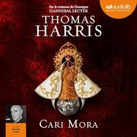 Vignette du livre Cari Mora  CD mp3  (7h25)