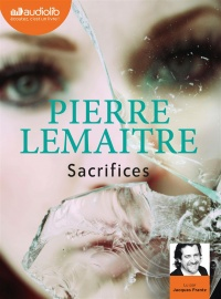 Vignette du livre Sacrifices  CD mp3  (9h51) - Pierre Lemaitre