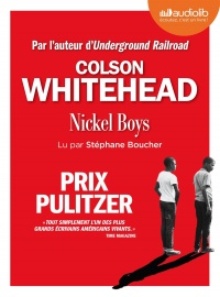 Vignette du livre Nickel Boys  CD mp3 (6h59) - Colson Whitehead