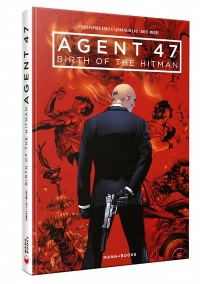 Vignette du livre Agent 47 : Birth of the Hitman - Christopher Sebela, Jonathan Lau, Ariel Medel