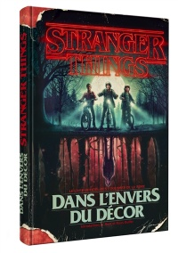 Stranger Things : dans l'envers du décor : le livre officiel... - Gina McIntyre