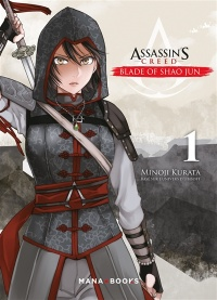 Vignette du livre Assassin's Creed : Blade of Shao Jun T.1