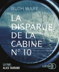 Vignette du livre La disparue de la cabine No 10  CD mp3