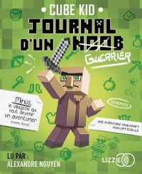 Vignette du livre Journal d'un noob T.1 : Guerrier  CD mp3 - Cube Kid