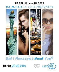 Vignette du livre D.I.M.I.L.Y T.2 : Did I mention I need you ?  CD mp3 - Estelle Maskame