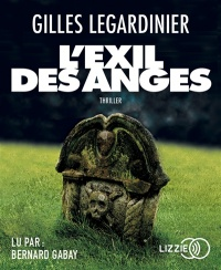 Vignette du livre L'exil des anges  CD mp3 - Gilles Legardinier