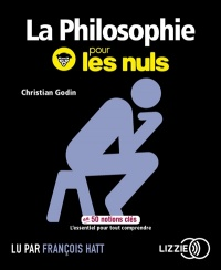 La philosophie pour les nuls en 50 notions clés  CD mp3 - Christian Godin