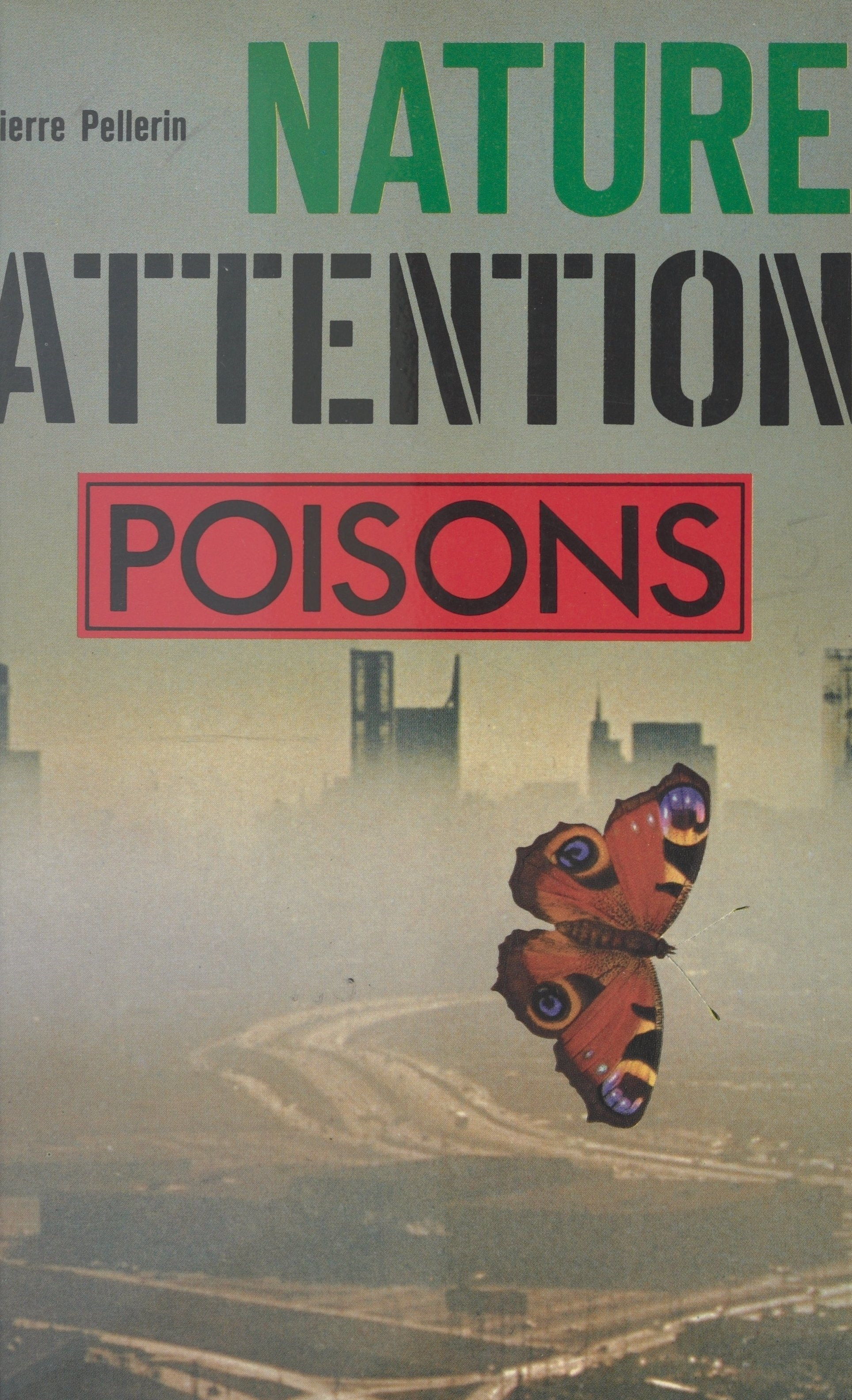 Vignette du livre Nature, attention : poisons !