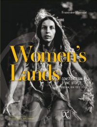 Vignette du livre Women's Lands: construction d'une utopie : Oregon, USA, 1970-2010