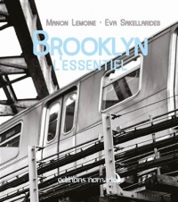 Brooklyn : l'essentiel, Manon Lemoine