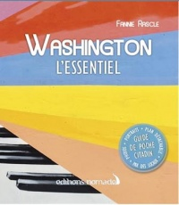 Vignette du livre Washington : l'essentiel - Fannie Rascle