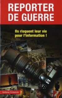 Vignette du livre Reporters de guerre - Chris Hedges, Anthony Feinstein
