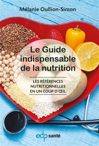 Vignette du livre Le guide indispensable en nutrition