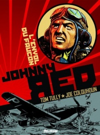 Vignette du livre Johnny Red T.1 : L'envol du faucon - Tom Tully, Joe Colquhoun, Garth Ennis