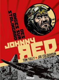Vignette du livre Johnny Red T.3 : Des anges sur Stalingrad - Tom Tully, Joe Colquhoun