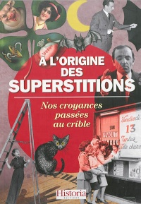 Vignette du livre À l'origine des superstitions