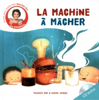 Vignette du livre Machine à mâcher (La) - Maureen Dor, Carine Hinder