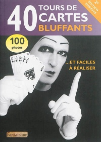 Vignette du livre 40 tours de cartes bluffants