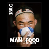 Vignette du livre Man & Food : Aux origines, 7 peuples, 7 alimentations primitives