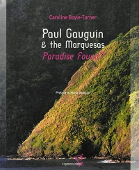 Vignette du livre Paul Gauguin & the Marquesas : Paradise Found ?