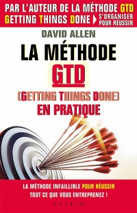 Vignette du livre La méthode GTD, Getting things done, en pratique