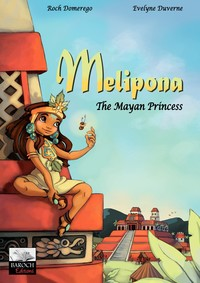 Vignette du livre Melipona - The Mayan Princess