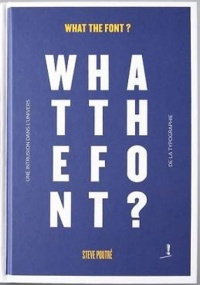 Vignette du livre What the font ?