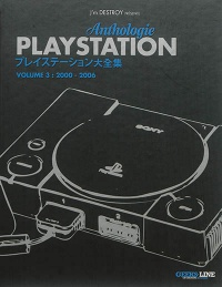 Vignette du livre Anthologie Playstation T.3 : 2000-2006 - J'm Destroy