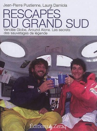 Vignette du livre Rescapés du grand Sud : Vendée Globe, Around alone