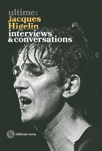 Vignette du livre Ultime : Jacques Higelin : interviews & conversations - Jacques Higelin