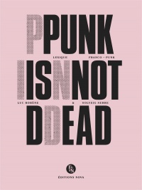 Vignette du livre Punk is Not Dead : lexique franco-punk