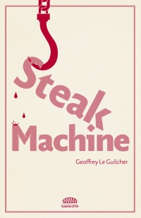 Vignette du livre Steak Machine