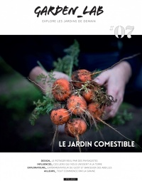Garden_Lab, No 7 : Le jardin comestible