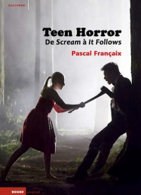 Vignette du livre Teen Horror : de Scream à It Follows